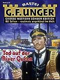 G. F. Unger Sonder-Edition 212 - Western: Tod auf der River Queen