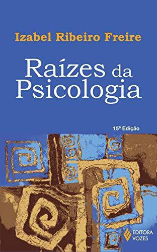Raízes da Psicologia