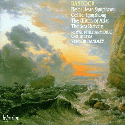 Bantock: Hebridean & Celtic Symphonies (1991-02-11)