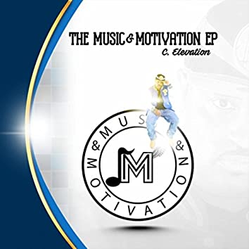 The Music & Motivation EP