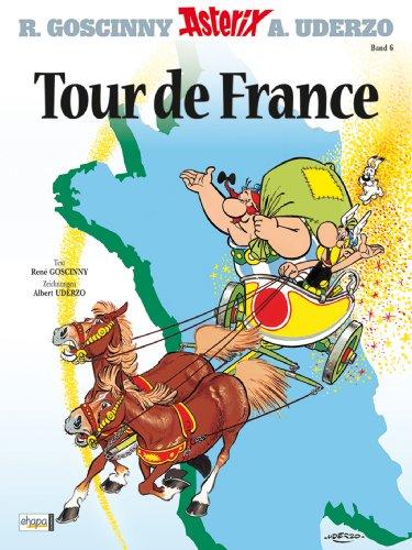 Asterix 06: Tour de France (German Edition)