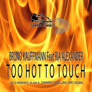 Too Hot To Touch 2012
