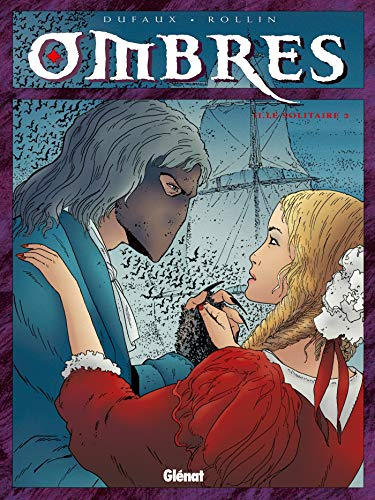 Ombres, tome II : Le Solitaire 2
