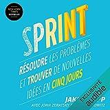 Sprint - Résoudre les problèmes et trouver de nouvelles idées en cinq jours - Format Téléchargement Audio - 14,95 €