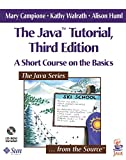 The Java Tutorial: A Short Course on the Basics (3rd Edition)