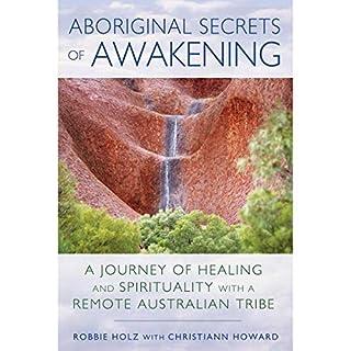 Aboriginal Secrets of Awakening audiobook cover art