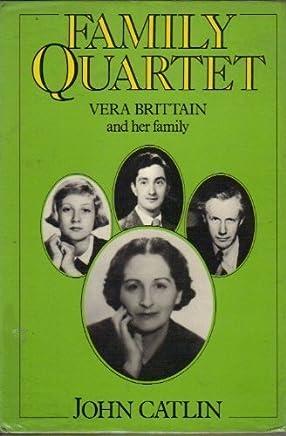 Family Quartet: Vera Brittain and Her Family