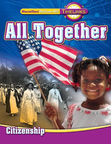 TimeLinks: First Grade, All Together-Unit 5 Government Student Edition (OLDER ELEMENTARY SOCIAL STUDIES)