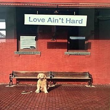 Love Ain't Hard