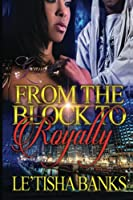 From the Block to Royalty