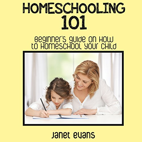 Homeschooling 101 audiobook cover art