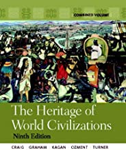 Best the heritage of world civilizations combined volume Reviews