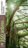 350 arbres et arbustes