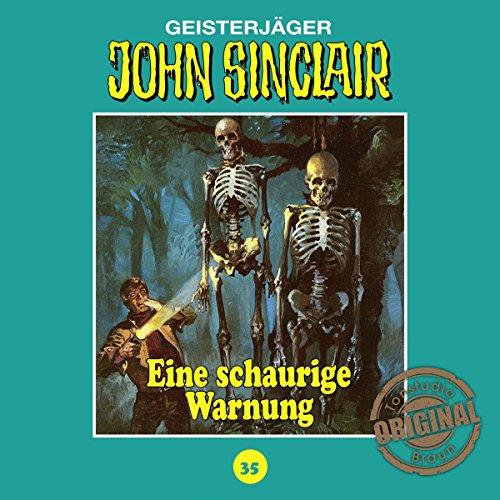 Eine schaurige Warnung (John Sinclair - Tonstudio Braun Klassiker 35) Titelbild