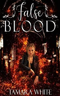 False Blood: Volume 1 (New Breed Series)