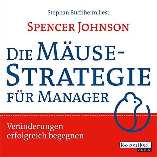 Page de couverture de Die Mäusestrategie für Manager