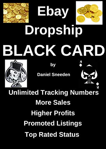 Amazon Com Ebay Dropship Black Card Dropshipping Drop Shipping Ebay Ebay Dropshipping Dropshipping On Ebay Drop Shipping Business Ebay Selling Ebay Business Drop Shipping Ebay Buy Ebook Sneeden Daniel Kindle Store