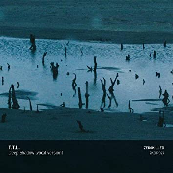 Deep Shadow (Vocal Version)
