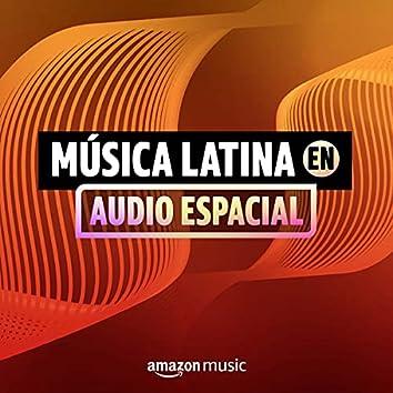 Música latina en audio espacial