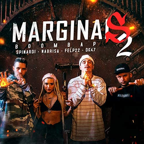 Marginal Supply, Felp 22 & Dk 47 feat. NaBrisa & Spinardi