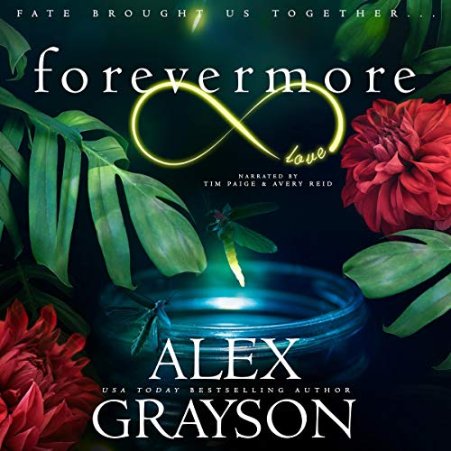 Forevermore Audiobook By Alex Grayson cover art