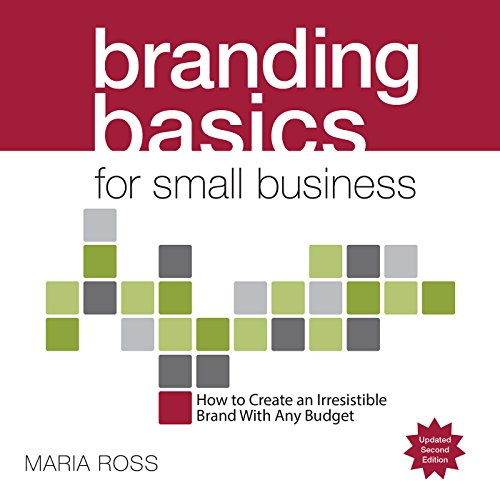 Branding Basics for Small Business, 2nd Edition cover art