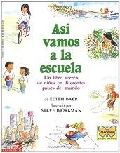 Asi vamos a la escuela (Spanish Edition)