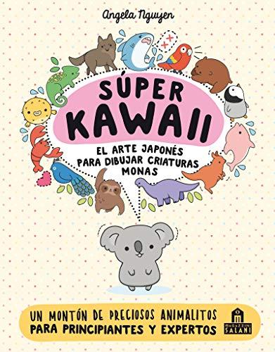Super kawaii. El arte Japonés para dibujar criaturas monas