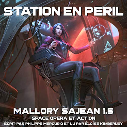 Page de couverture de Station En Peril: Space Opera & Action [Station at Risk: Space Opera & Action]