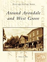 Around Avondale and West Grove (Postcard History Series)