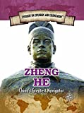 Zheng He: China's Greatest Navigator (Spotlight on Explorers and Colonization)