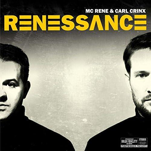Mc Rene & Carl Crinx