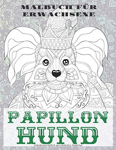 Papillon Hund - Malbuch für Erwachsene