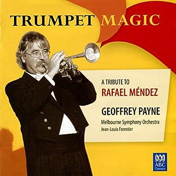 Trumpet Magic - A Tribute To Rafael Méndez
