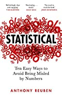 Statistical: Ten Easy Ways to Avoid Being Misled By Numbers