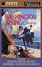 The Washington Irving Library: Ultimate Classics