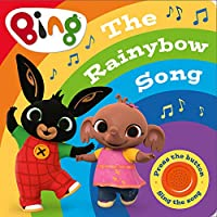 Bing: The Rainybow Song: Singalong Sound Book