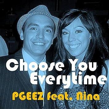 Choose You Everytime (feat. Nina)