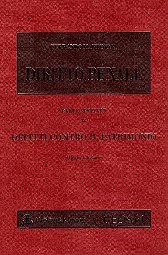 Diritto penale. Parte speciale. Delitti contro il patrimonio (Vol. 2)