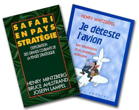 Je déteste l'avion : Les Tribulations d'un passager ordinaire + Safari en pays Stratégie : L'Exploration des grands courants de la pensée stratégique PDF Books