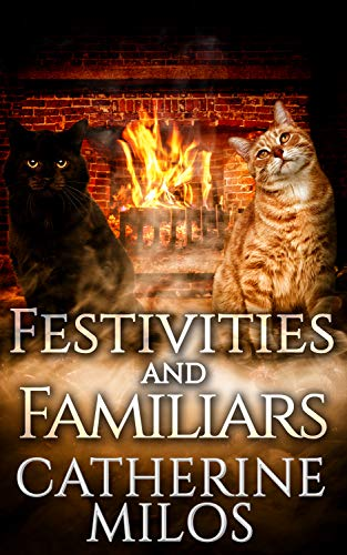 Festivities and Familiars (Angels and Avalon Book 6) (English Edition)
