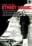 How To Do Street Magic   [VHS]