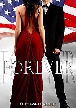Forever par [Céline Langlois Bécoulet, Feather Wenlock]