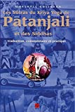 Les Sûtras du Kriya Yoga de Patañjali et des Siddhas