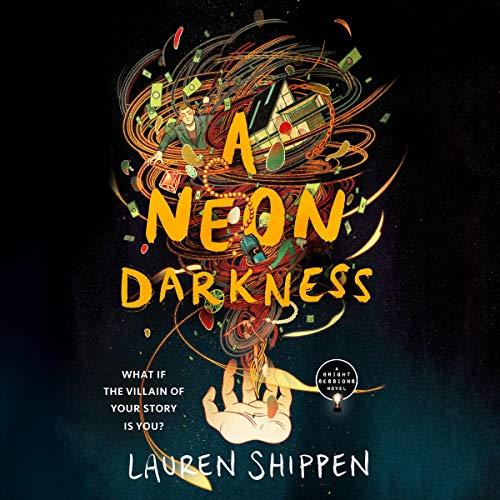A Neon Darkness Audiobook By Lauren Shippen cover art