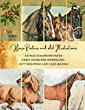 Horse Posters and old Illustrations | Animal Scrapbook Paper Craft Pages for Journaling, Gift Wrapping and Card Making: Premium Scrapbooking Sheets for Crafters