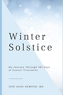 Winter Solstice: My Journey Through 581 Days of Cancer Treatment