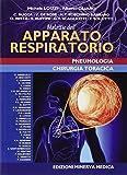 Malattie dell'apparato respiratorio. Pneumatologia e chirurgia toracica...