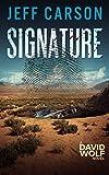 Signature (David Wolf Mystery Thriller Series Book 9)