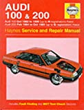 Audi 100 1982-90 and 200 1984-89 Service and Repair Manual (Haynes Service and Repair Manuals)